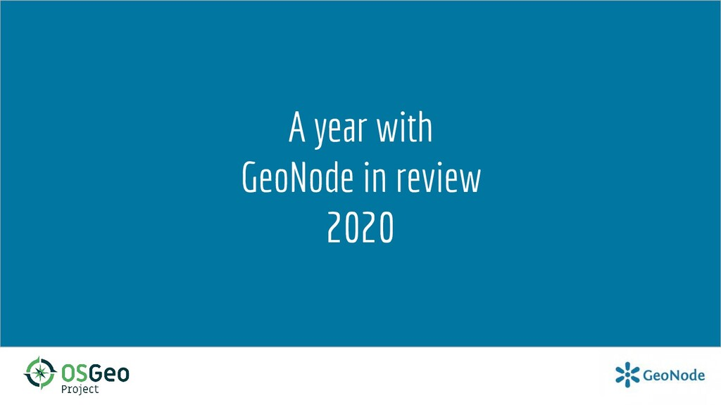 A year with GeoNode in review 2020