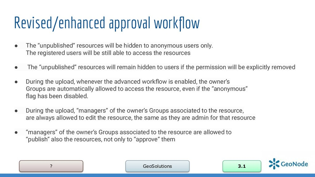 ? GeoSolutions 3.1 Revised/enhanced approval wo...