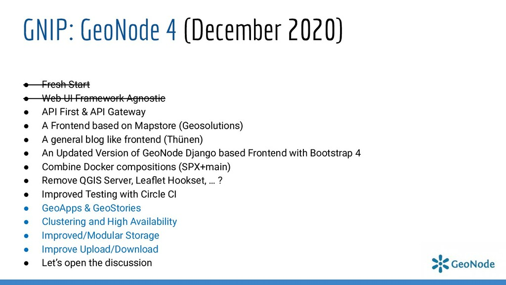 GNIP: GeoNode 4 (December 2020) ● Fresh Start ●...