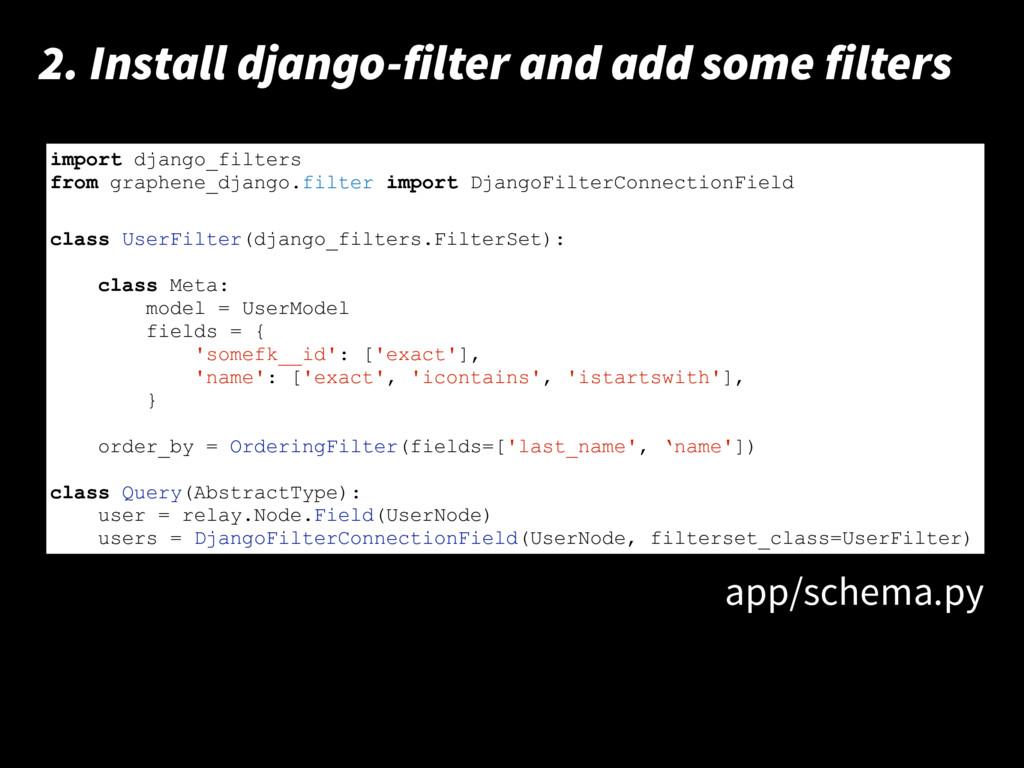 print 'hello world!' 2. Install django-filter a...