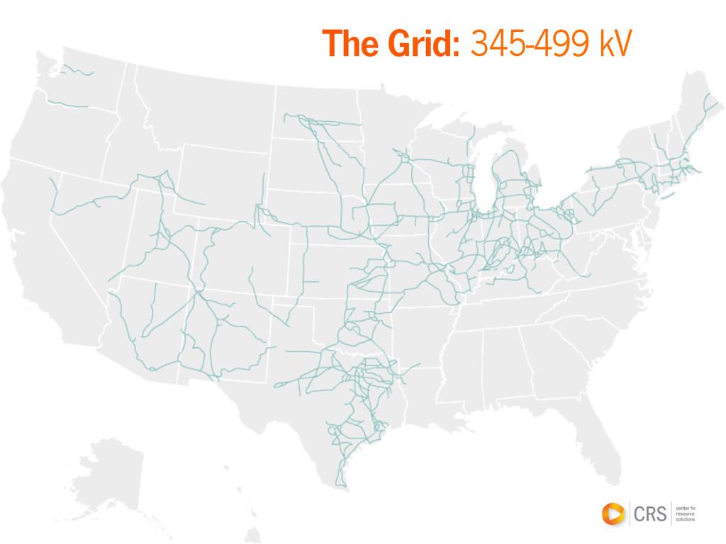 The Grid: 345-499 kV