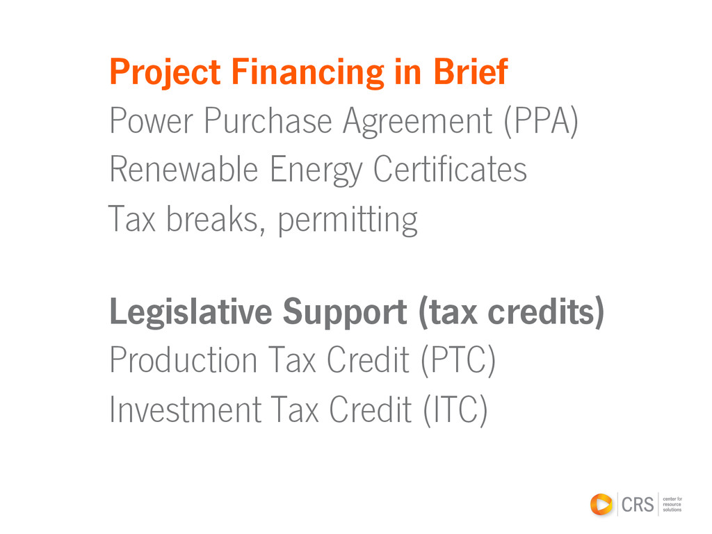 Project Financing in Brief Power Purchase Agree...
