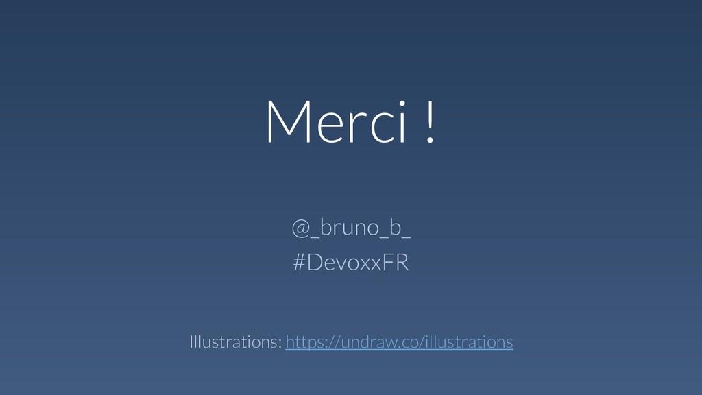 Merci ! @_bruno_b_ #DevoxxFR Illustrations: htt...
