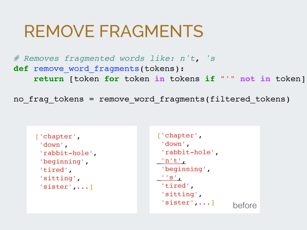 REMOVE FRAGMENTS # Removes fragmented words lik...