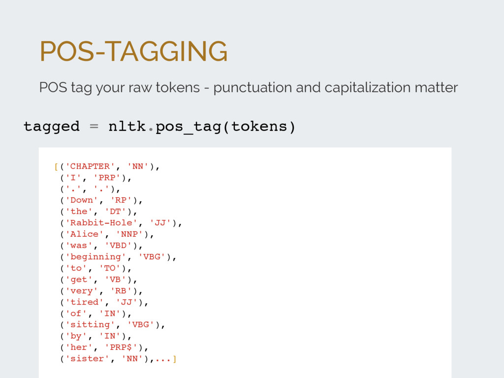 POS-TAGGING POS tag your raw tokens - punctuati...