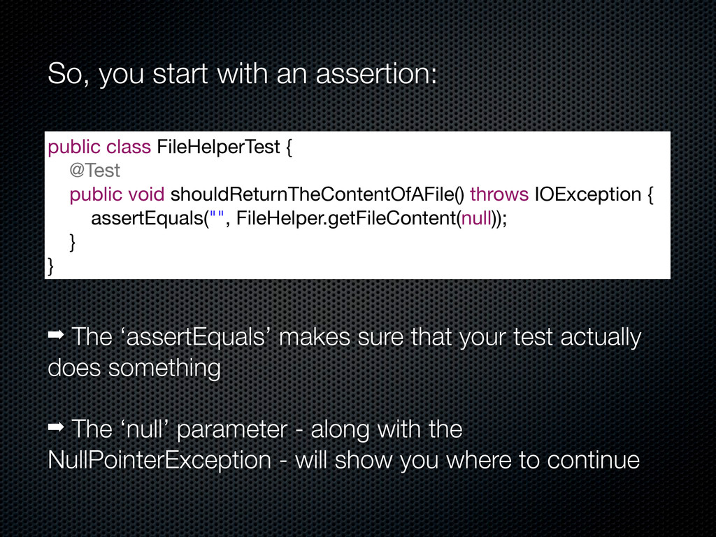 So, you start with an assertion: public class F...