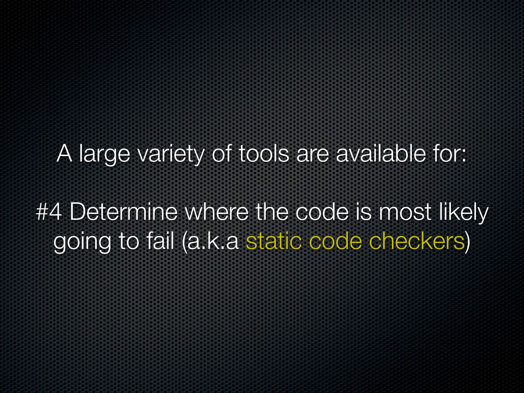 A large variety of tools are available for: #4 ...