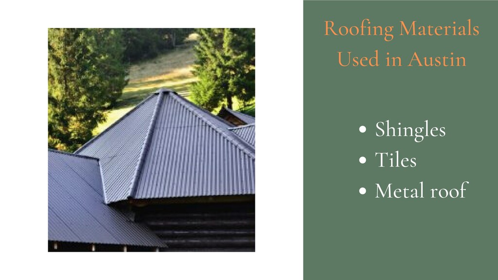Roofing Materials Used in Austin Shingles Tiles...
