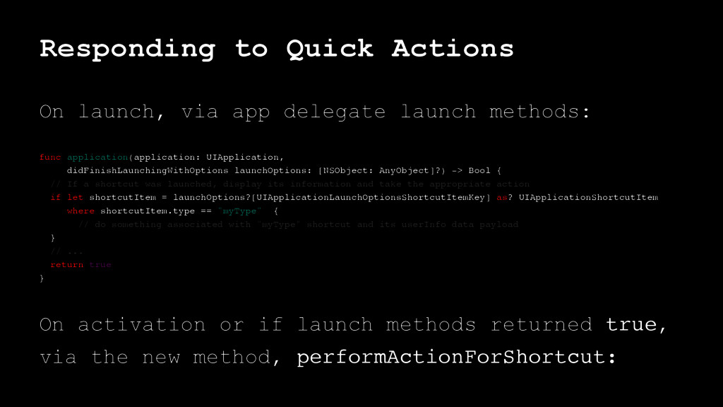 Responding to Quick Actions On launch, via app ...