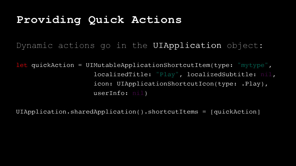 Providing Quick Actions Dynamic actions go in t...