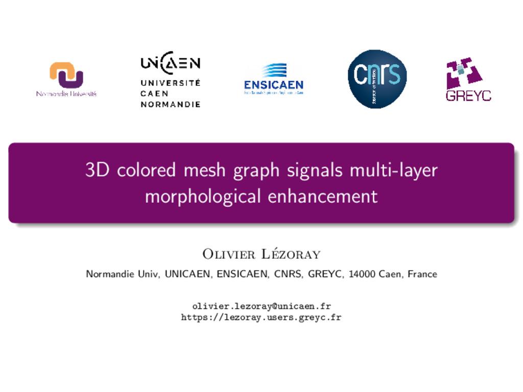 3D colored mesh graph signals multi-layer morph...