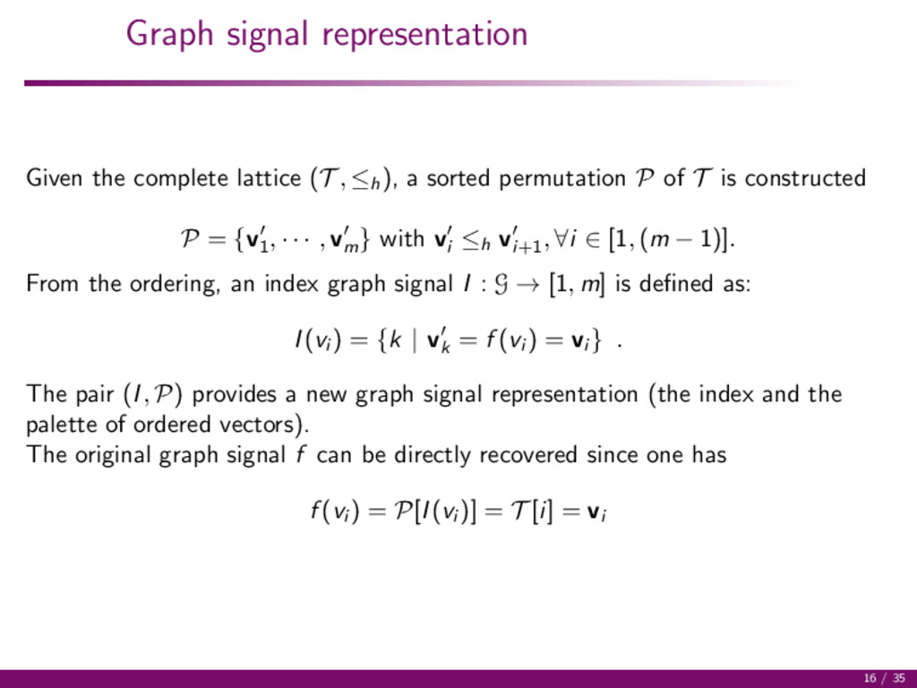 Graph signal representation Given the complete ...