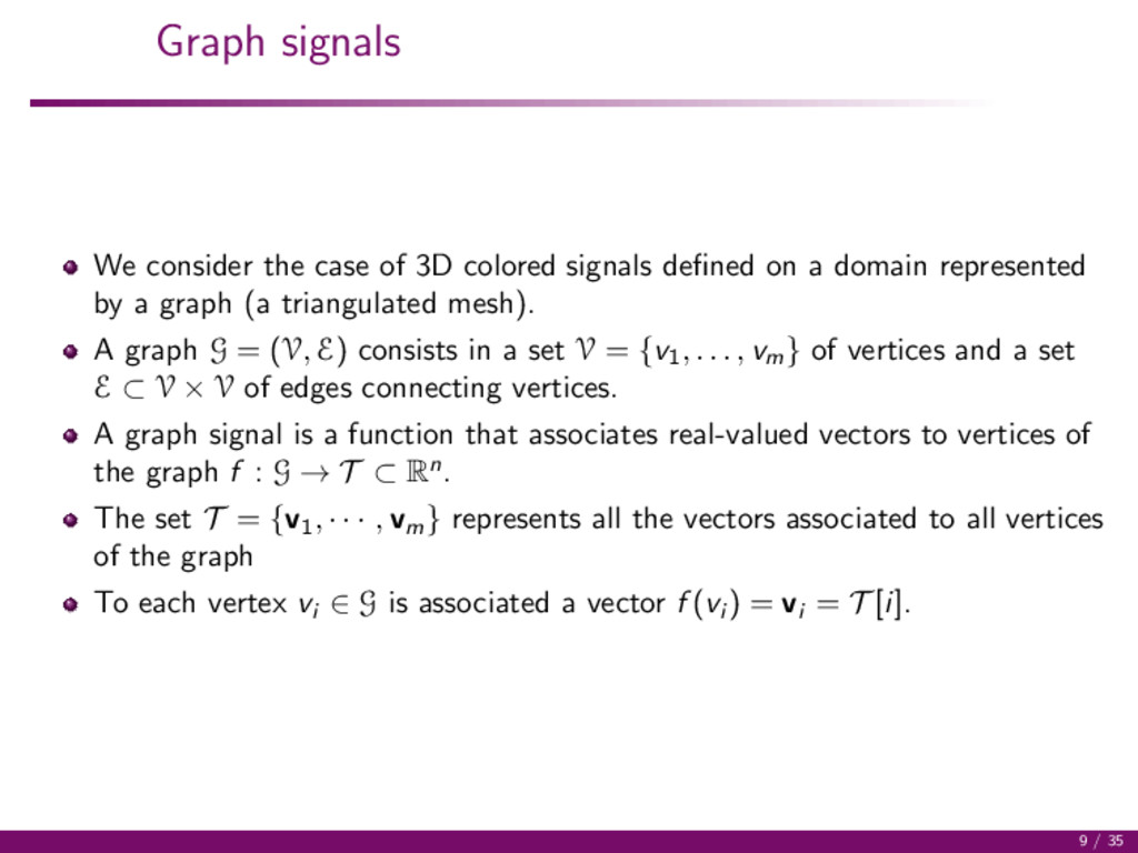 Graph signals We consider the case of 3D colore...