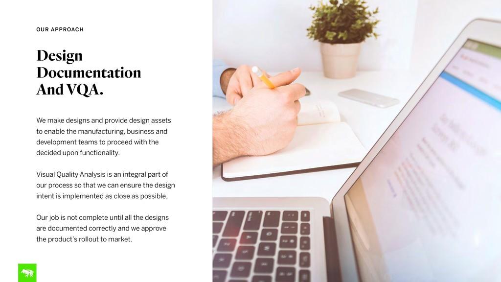 Design Documentation And VQA. We make designs a...