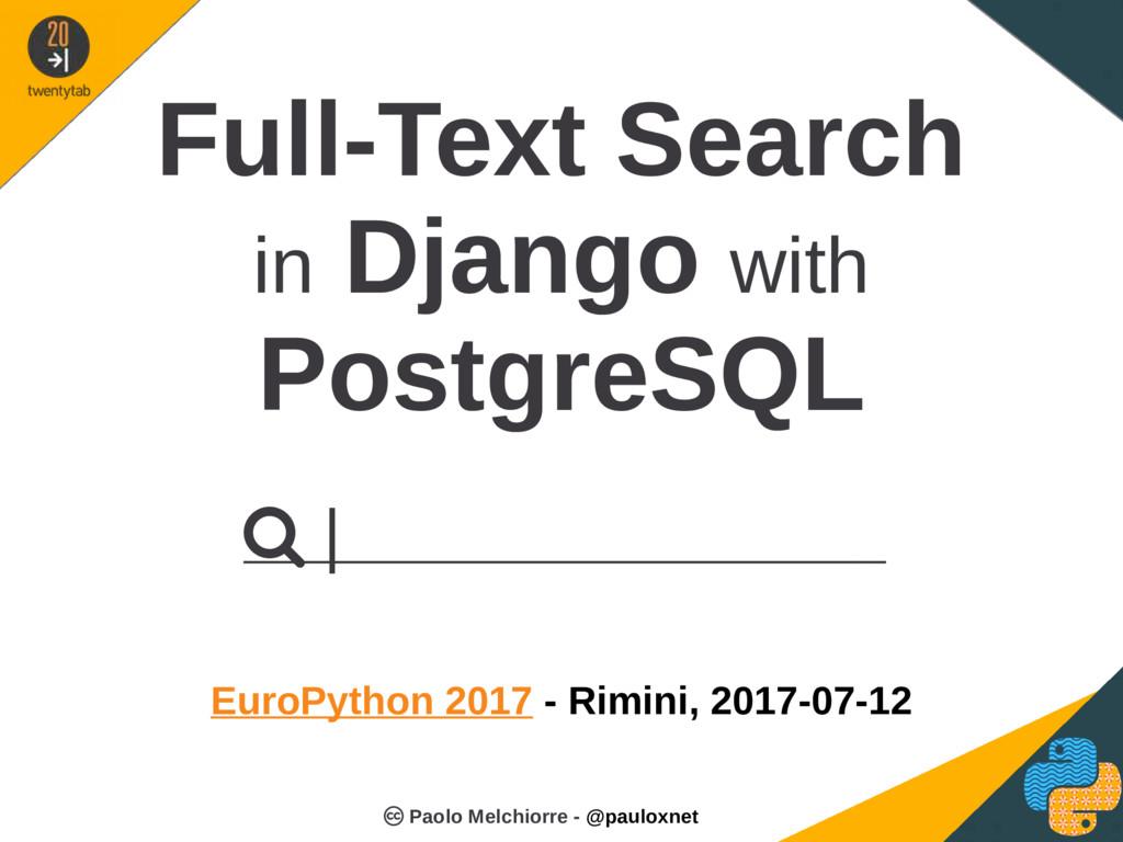 Full-Text Search in Django with PostgreSQL Euro...