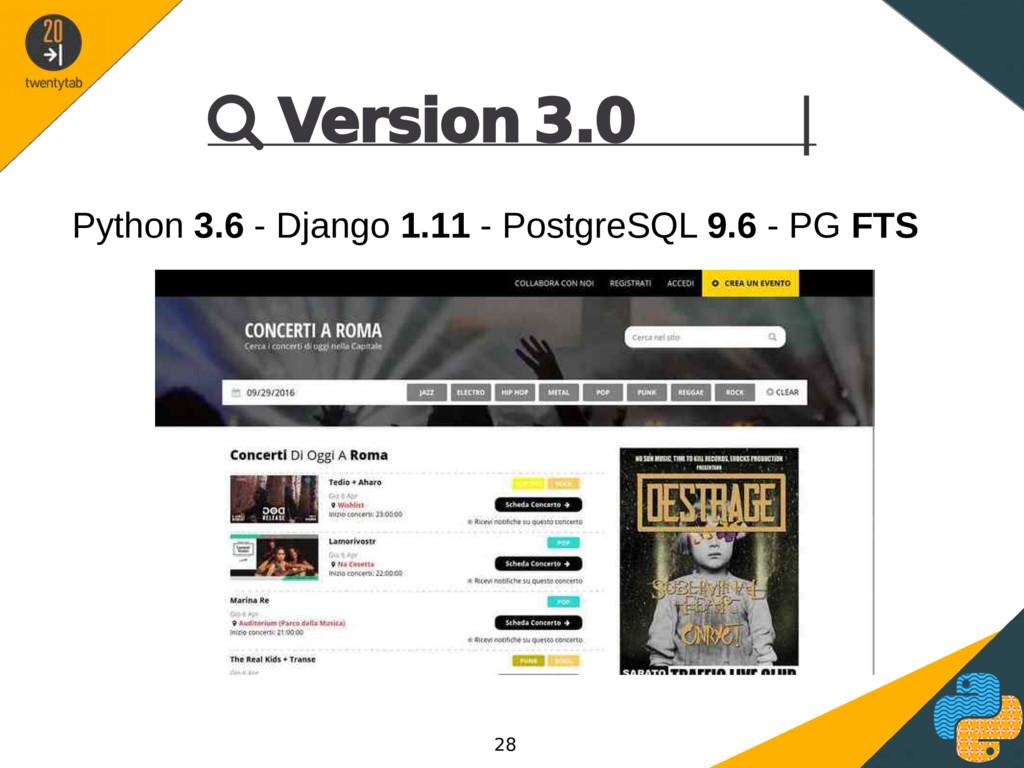  Version 3.0 | Python 3.6 - Django 1.11 - Post...