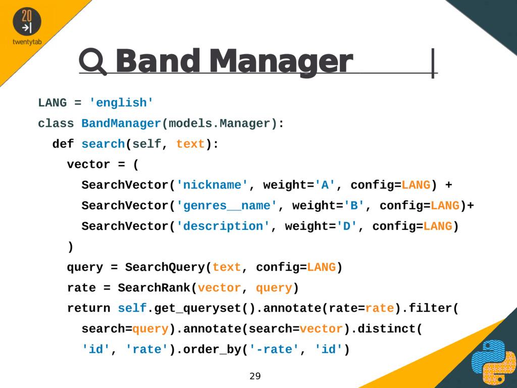  Band Manager | LANG = 'english' class BandMan...