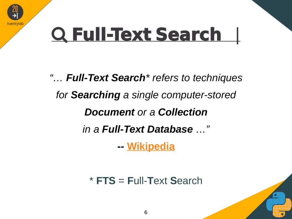 """ Full-Text Search 