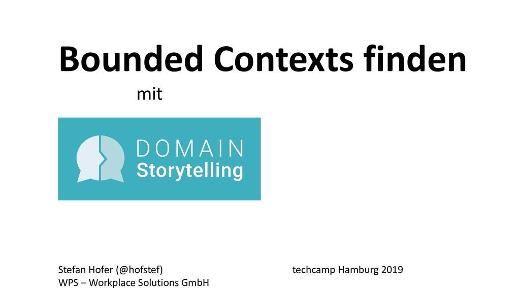 Bounded Contexts finden mit Stefan Hofer (@hofs...