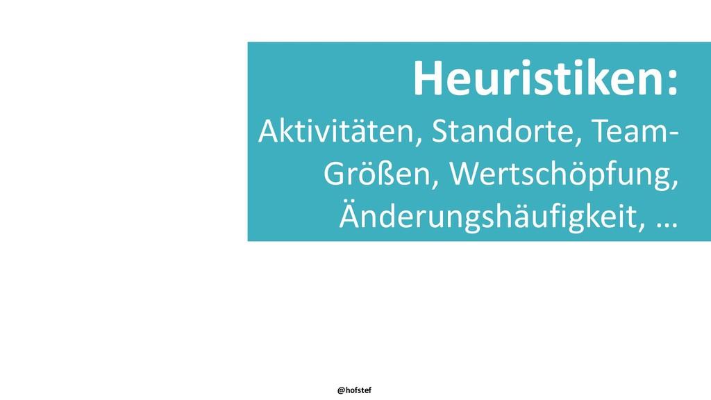 @hofstef Heuristiken: Aktivitäten, Standorte, T...