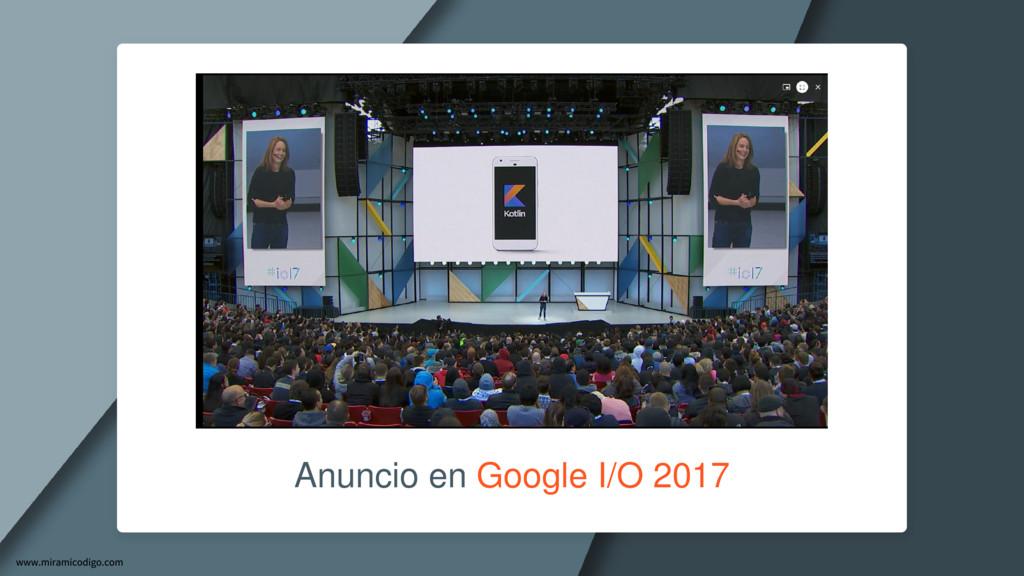 Anuncio en Google I/O 2017
