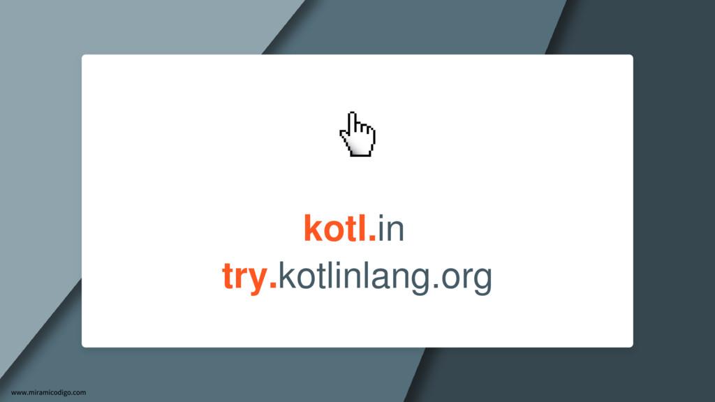 kotl.in try.kotlinlang.org