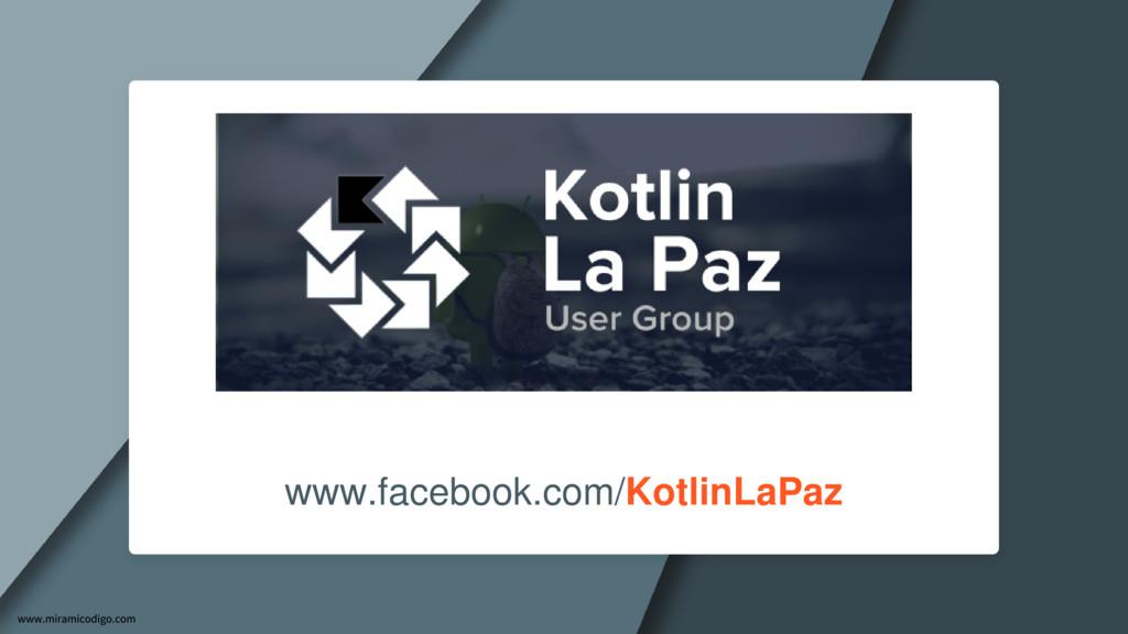 www.facebook.com/KotlinLaPaz