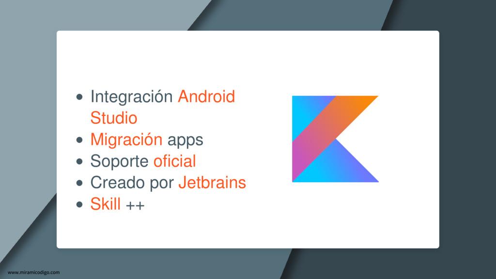 Integración Android Studio Migración apps Sopor...