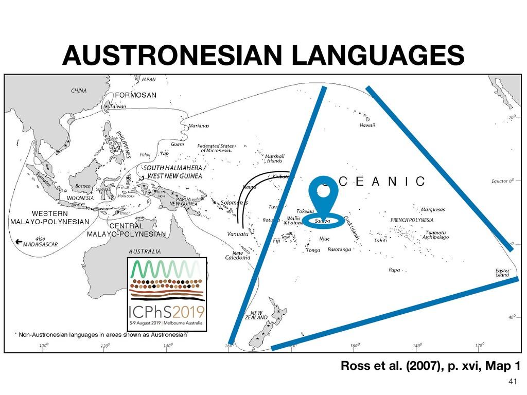 AUSTRONESIAN LANGUAGES Ross et al. (2007), p. x...