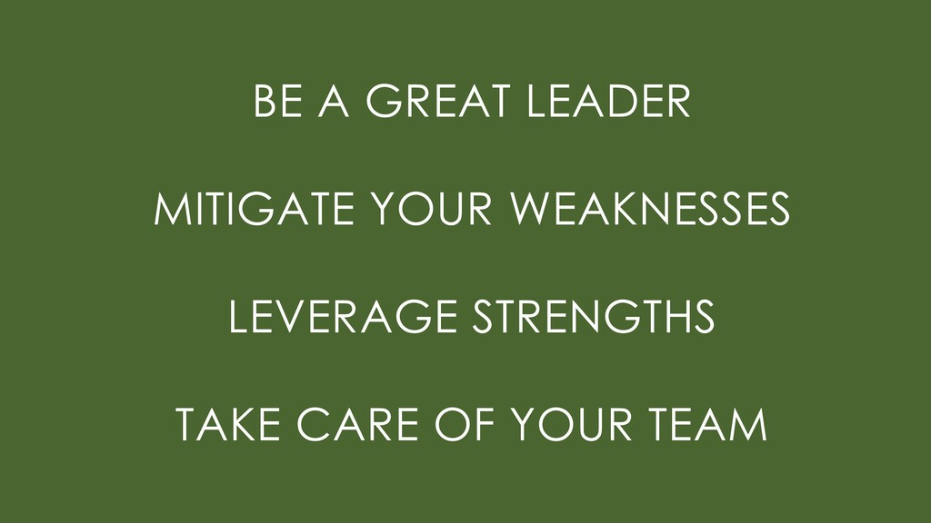 BE A GREAT LEADER MITIGATE YOUR WEAKNESSES LEVE...