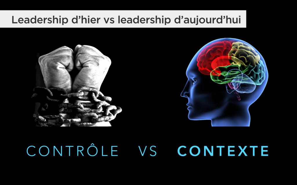 Leadership d'hier vs leadership d'aujourd'hui C...