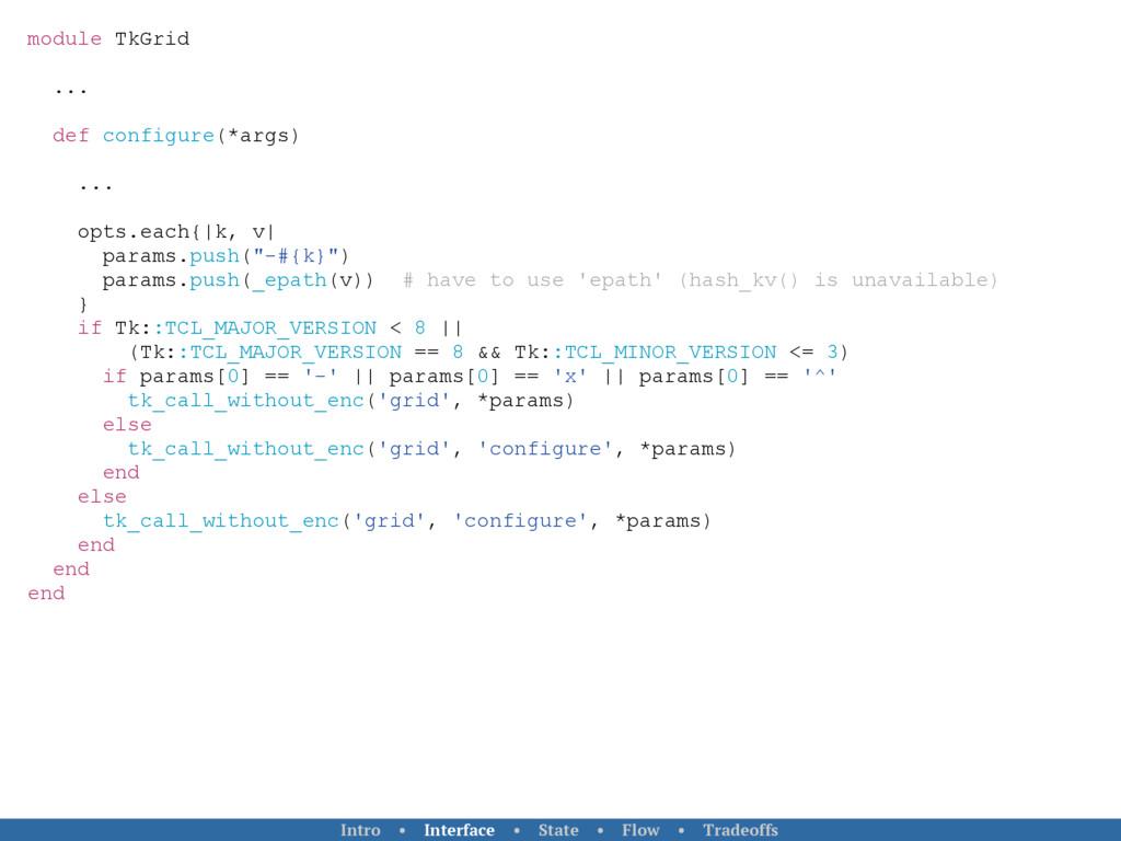 module TkGrid ... def configure(*args) ... opts...