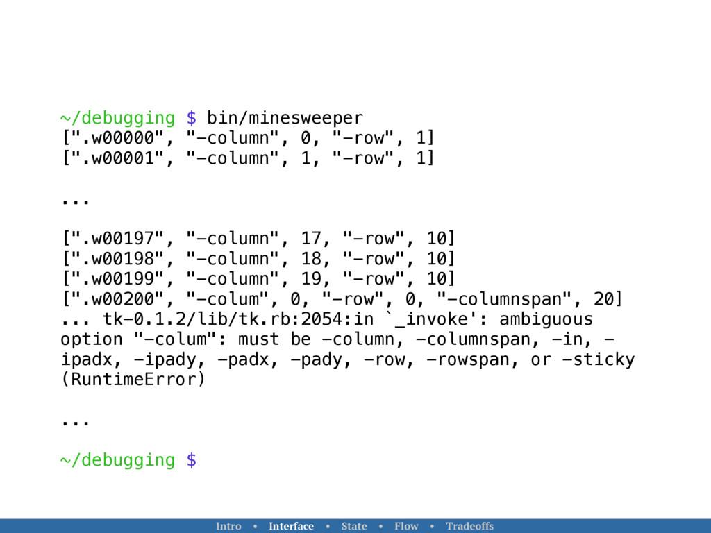 """~/debugging $ bin/minesweeper ["""".w00000"""", """"-col..."""