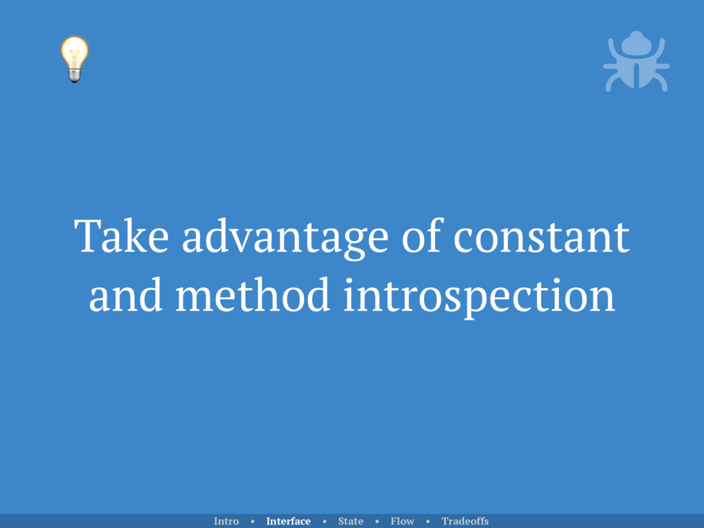 Take advantage of constant and method introspec...