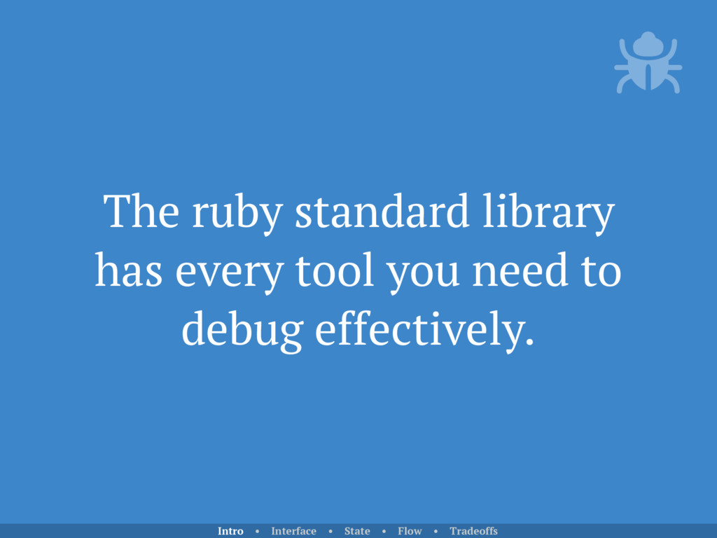 The ruby standard library has every tool you ne...