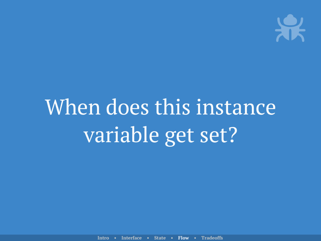 When does this instance variable get set? Intro...