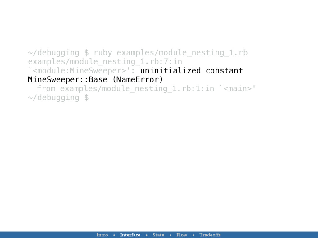 ~/debugging $ ruby examples/module_nesting_1.rb...