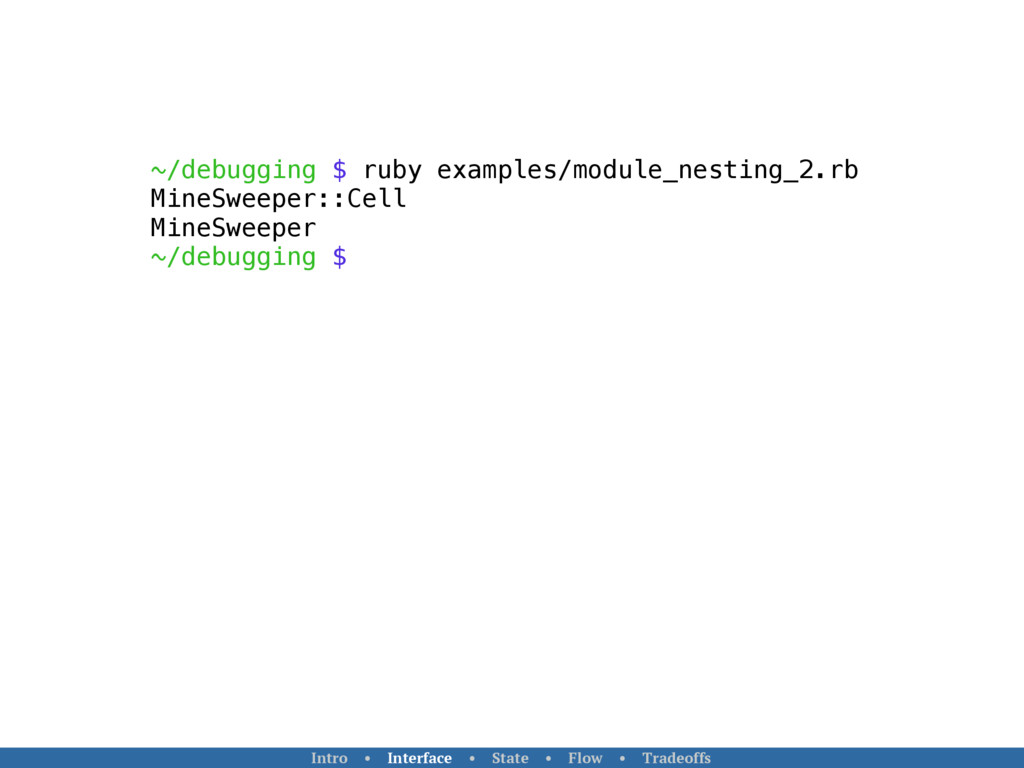 ~/debugging $ ruby examples/module_nesting_2.rb...