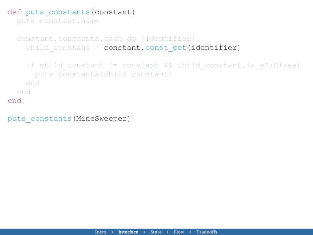 def puts_constants(constant) puts constant.name...