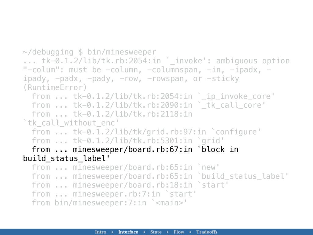 ~/debugging $ bin/minesweeper ... tk-0.1.2/lib/...
