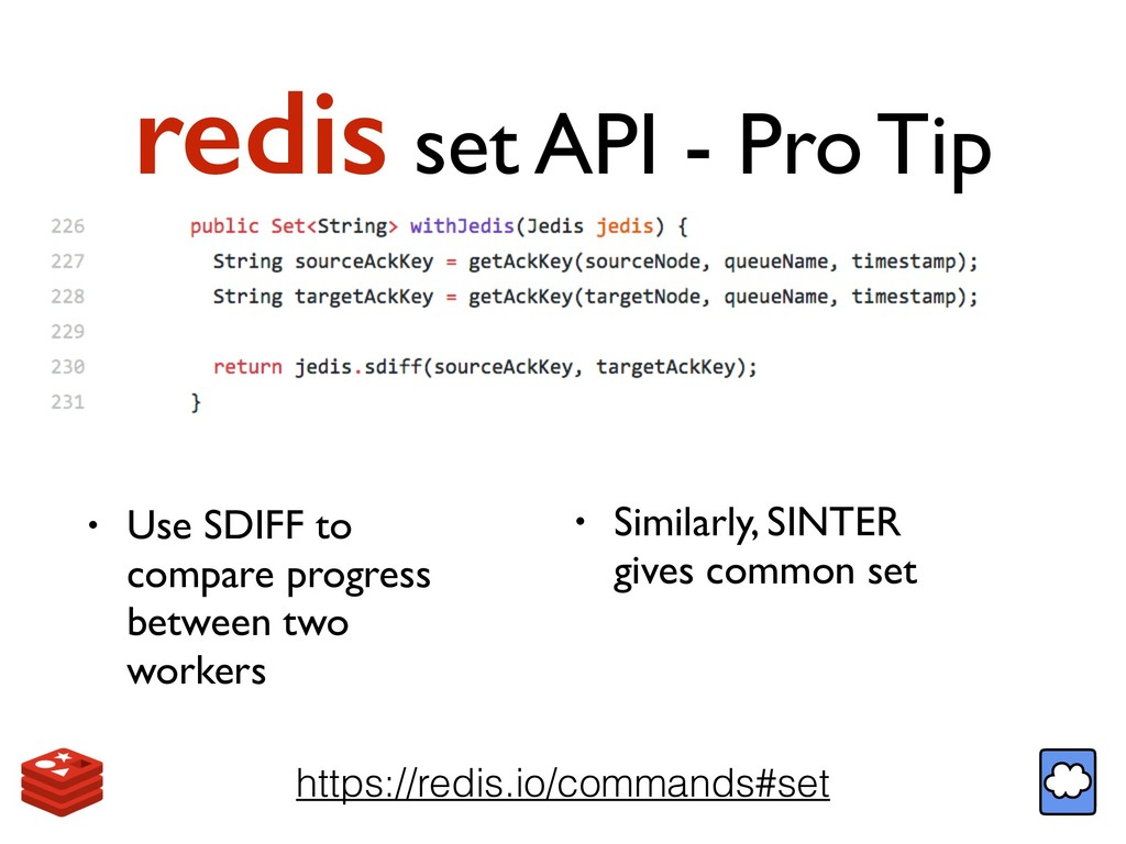 redis set API - Pro Tip https://redis.io/comman...