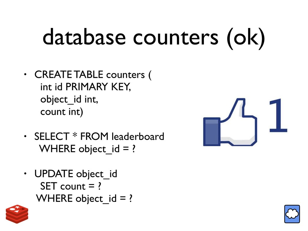 database counters (ok) • CREATE TABLE counters ...