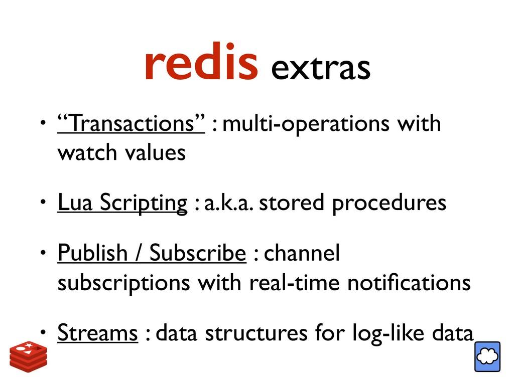"redis extras • ""Transactions"" : multi-operation..."