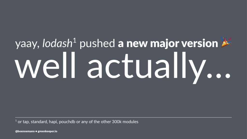 yaay, lodash1 pushed a new major version ! well...