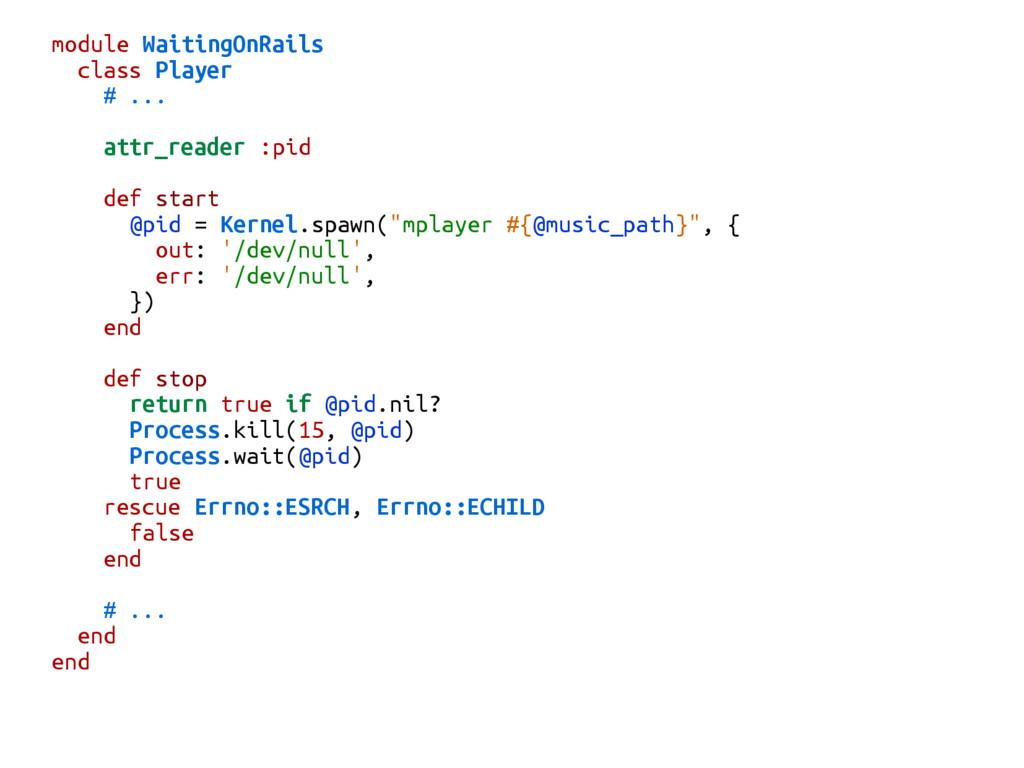 module WaitingOnRails class Player # ... attr_r...