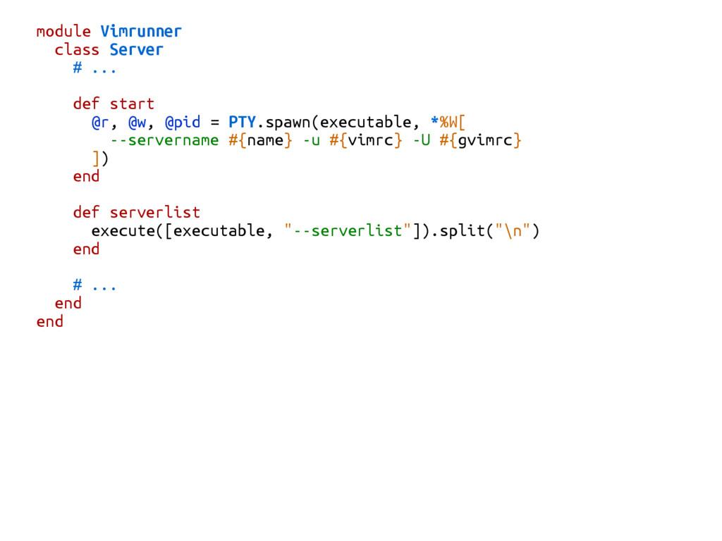 module Vimrunner class Server # ... def start @...
