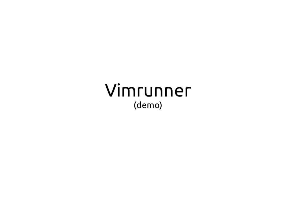Vimrunner (demo)