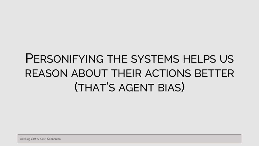 PERSONIFYING THE SYSTEMS HELPS US REASON ABOUT ...
