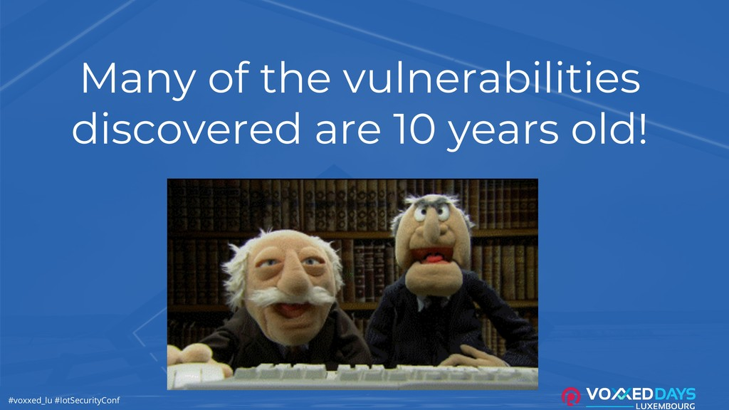 #voxxed_lu #IotSecurityConf Many of the vulnera...