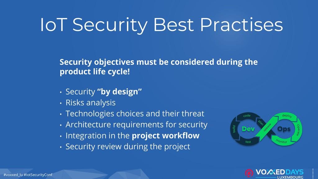 #voxxed_lu #IotSecurityConf IoT Security Best P...
